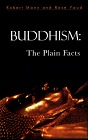Buddhism: The Plain Facts