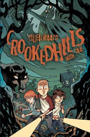Crooked Hills by Cullen Bunn