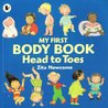 Head to Toes: My First Body Book. Zita Newcome