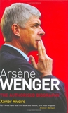 Arsene Wenger: The Biography