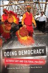 Doing Democracy (SUNY series, Praxis: Theory in Action)