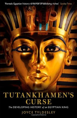 Download free Tutankhamen's Curse: The Developing History of an Egyptian King CHM by Joyce A. Tyldesley