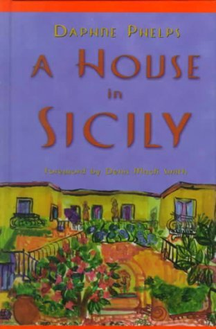 House in Sicily by Daphne Phelps