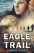 The Eagle Trail by Robert Rigby
