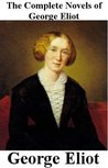 The Complete Novels of George Eliot