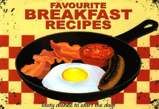 Favourite Breakfast Recipes by Simon Haseltine