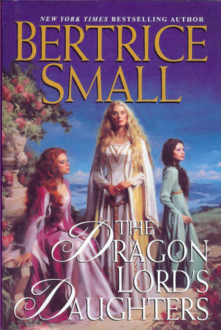 The Dragon Lord's Daughters by Bertrice Small