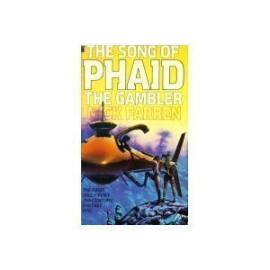 The Song Of Phaid The Gambler