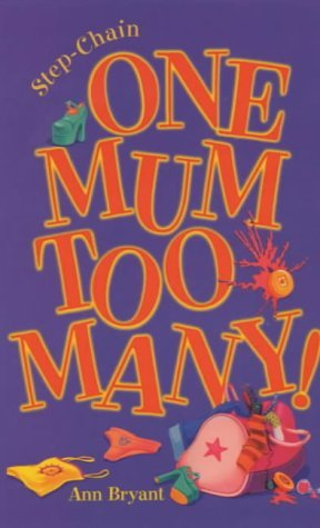 One Mum Too Many by Ann Bryant