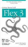 Getting Started with Flex 3 by Jack D. Herrington