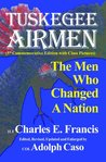 THE TUSKEGEE AIRMEN--The Men Who Changed A Nation