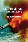 Destroyermen: Korean Hangfire (Destoyermen:)