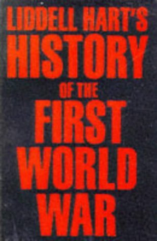 History of the First World War by B.H. Liddell Hart