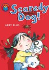 I Am Reading: Scaredy Dog