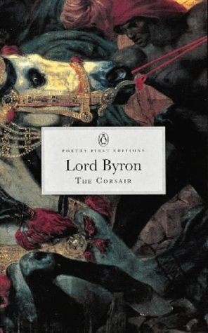 Corsair (Penguin Classics: Poetry First Editions)