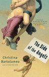 The Side of the Angels: A Novel About the Good Guys, the Bad Guys and How a Woman Learns to Tell the Difference