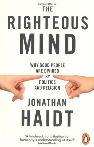 The Righteous Mind - Jonathan Haidt
