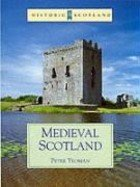 Medieval Scotland: An Archaeological Perspective