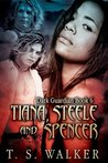Tiana Steele and Spencer (Dark Guardian)