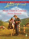 More Than a Cowboy (Mills & Boon Love Inspired)