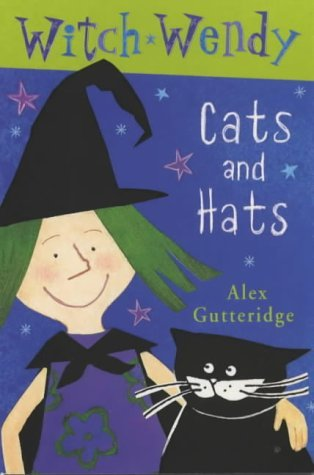 Witch Wendy: Cats and Hats Bk.1