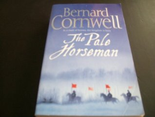 Download The Pale Horseman (The Warrior Chronicles/Saxon Stories #2) by Bernard Cornwell PDF