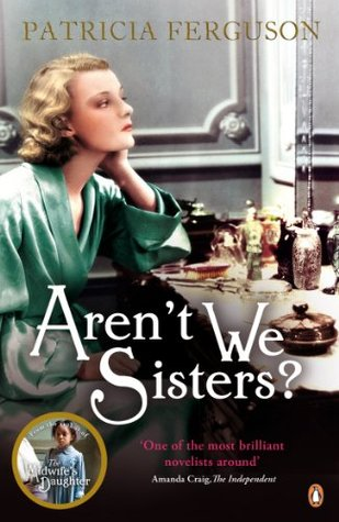 Aren't We Sisters? (The Midwife's Daughter, #2)