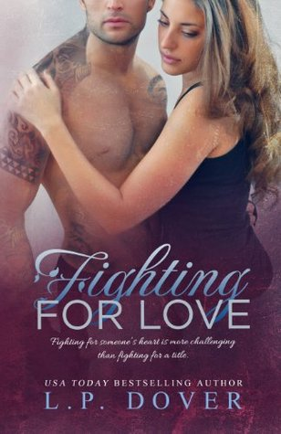 Download free Fighting for Love (Second Chances #4) PDB