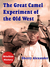 The Great Camel Experiment of the Old West (BiteSize History, #6)