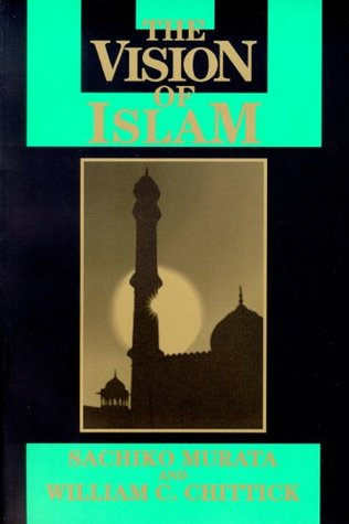 Free download The Vision of Islam (Visions of Reality. Understanding Religions) PDF