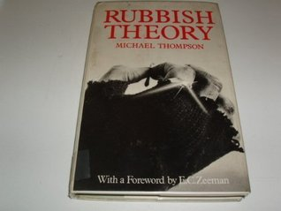Rubbish Theory: The Creation and Destruction of Value
