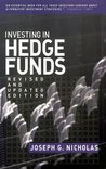 Investing in Hedge Funds: Strategies for the New Marketplace (Bloomberg Financial)