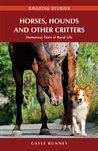 Horses, Hounds and Other Country Critters: Humorous Tales of Rural Life (Amazing Stories)