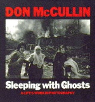 Sleeping with Ghosts by Don McCullin