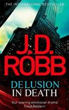 Delusion in Death (In Death, #35)