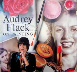 Audrey Flack on Painting by Audrey Flack