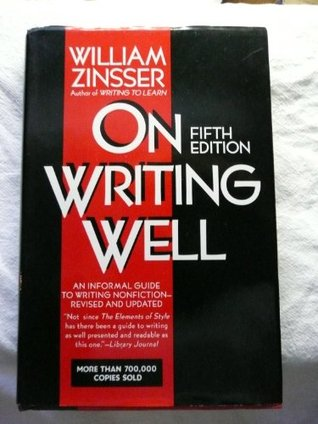 On Writing Well by William Knowlton Zinsser