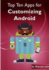 Top Ten Apps for Customizing Android (Top Ten Android Tips)