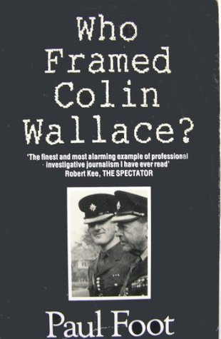 Who Framed Colin Wallace?
