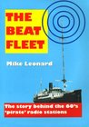 The Beat Fleet: The Story Behind The 60's Pirate Radio Stations