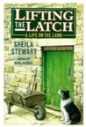 Lifting the Latch: A Life on the Land - Based on the Life of Mont Abbott of Enstone, Oxfordshire (Oxford paperbacks)