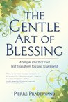 The Gentle Art of Blessing