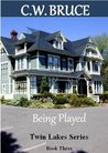 Being Played: Twin Lakes Series Book 3