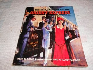 The Belle Epoque of the Orient - Express by M Wiesenthal