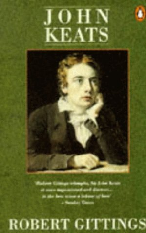 John Keats by Robert Gittings