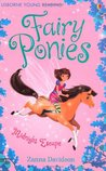 Fairy Ponies Midnight Escape (Young Reading Series 3 Fiction)