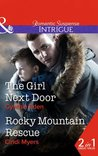 The Girl Next Door / Rocky Mountain Rescue (Mills & Boon Intrigue)