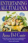 Entertaining all'Italiana by Anna Del Conte