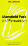 Mansfield Park and Persuasion (Contemporary Critical Essays)