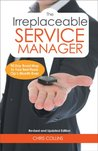 The Irreplaceable Service Manager
